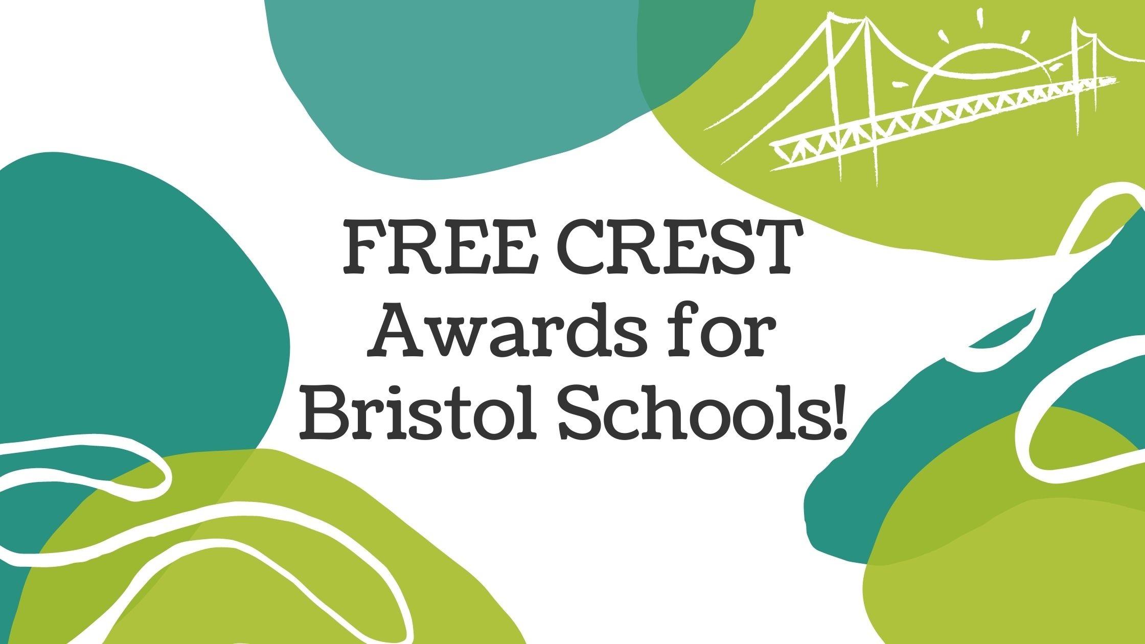 FREE CREST Awards for Bristol Schools