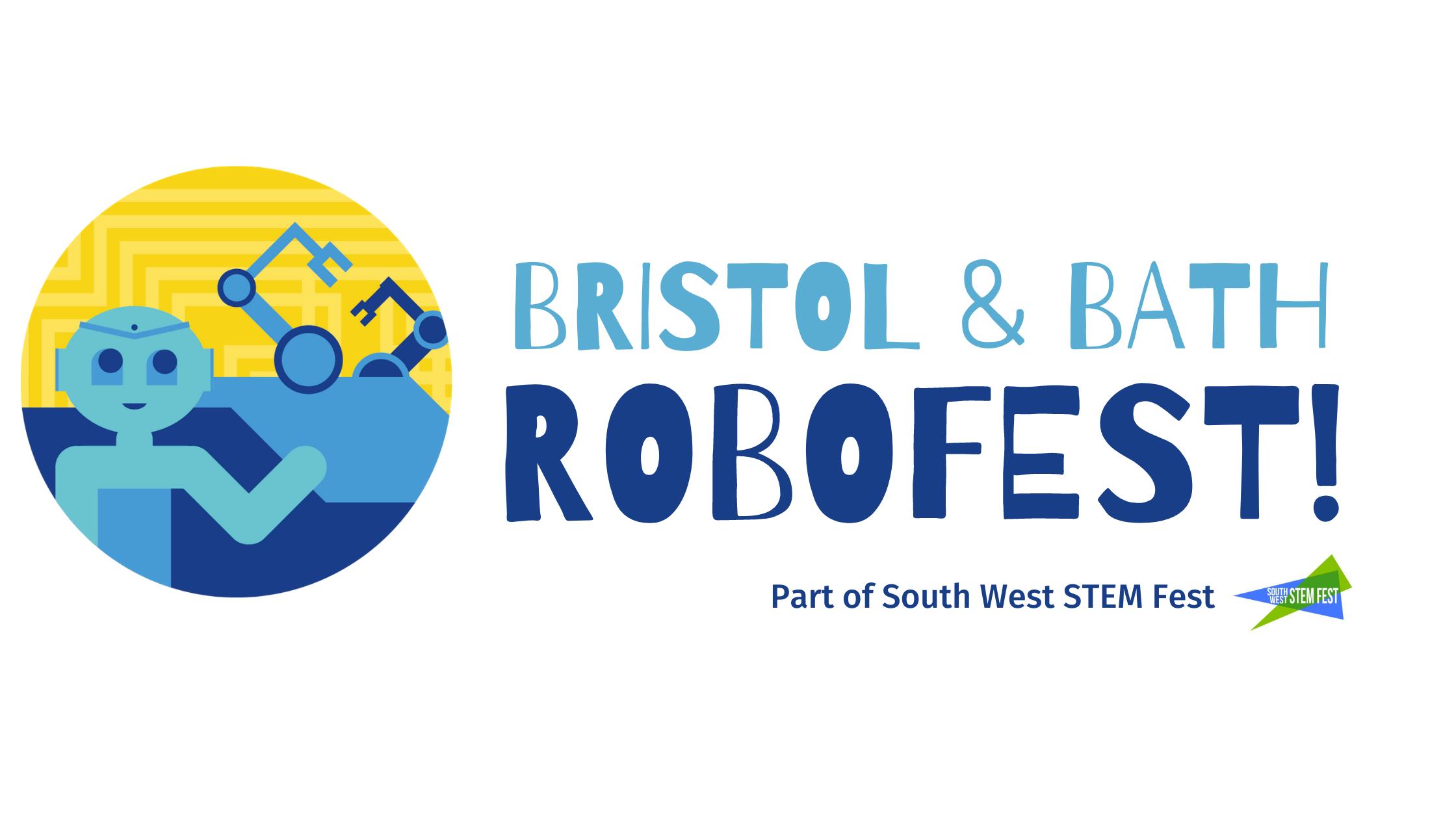 Bristol & Bath RoboFest, June 21st-30th 2021