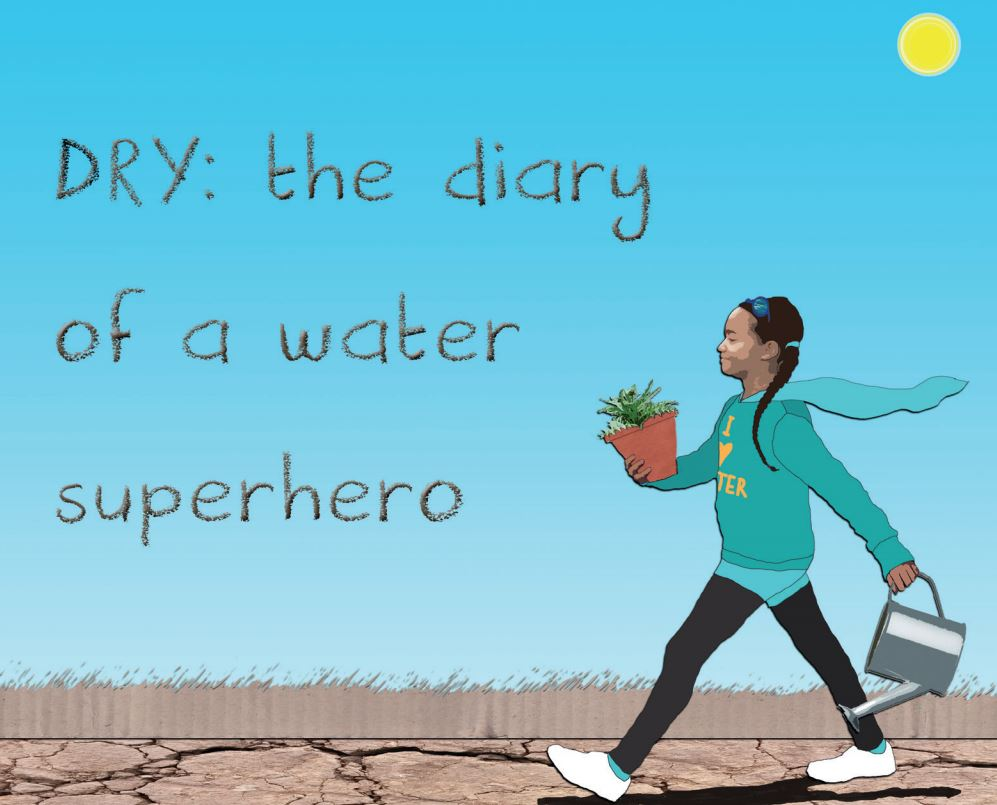 'DRY: The diary of a water superhero' – free online book and competition